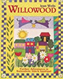 Wells, Jean: Willowood: Further Adventures in Buttonhole Stitch Applique