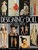 Oroyan, Susanna: Designing the Doll: From Concept to Construction