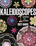 Baker, Cozy: Kaleidoscopes: Wonders of Wonder