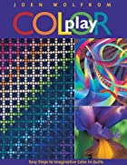 Color Play: Easy Steps to Imaginative Color…