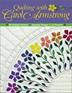 Quilting with Carol Armstrong: 30 Quilting…