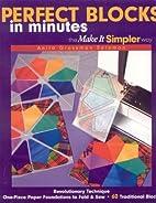 Perfect Blocks in Minutes by Anita Grossman…