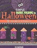 Simple Fabric Folding for Halloween: 12 Fun…