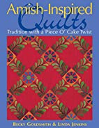 Amish-Inspired Quilts: Tradition with a…