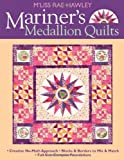 Hawley, M'Liss Rae: Mariner's Medallion Quilts