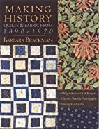 Making History: Quilts & Fabric from…