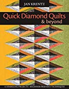 Quick Diamond Quilts & Beyond: 12 Sparkling…
