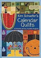 Kim Schaefer's Calendar Quilts: 12…