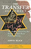 Black, Edwin: The Transfer Agreement: The Dramatic Story of the Pact Between the Third Reich and Jewish Palestine