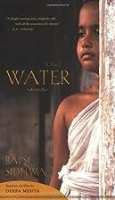 Water: A Novel by Bapsi Sidhwa