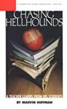Chasing Hellhounds: What My Students Taught…