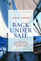 Back Under Sail: Recovering the Spirit of…