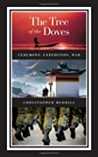 The Tree of the Doves: Ceremony, Expedition,…