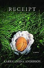 Receipt: Poems by Karen Leona Anderson