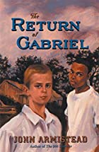 The Return of Gabriel by John Armistead