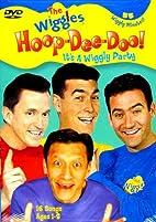 The Wiggles - Hoop-Dee-Doo! It's a Wiggly…