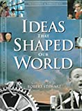Stewart, Robert: Ideas That Shaped Our World: Great Concepts of Then and Now