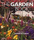 Buczacki, Stefan: The Garden Book: Gardening and More