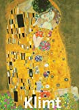 Neret, Gilles: Gustav Klimt, 1862-1918 (Thunder Bay Artists)