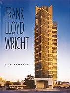Frank Lloyd Wright by Iain Thomson