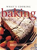 Patmore, Emma: What&#39;s Cooking Baking