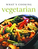Stacey, Jenny: What&#39;s Cooking Vegetarian