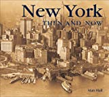 Annette Witheridge: New York Then and Now (Then & Now)