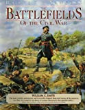 William C Davis: Rebels & Yankees - The Battlefields of The Civil War