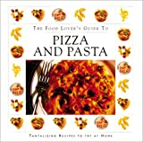 [???]: Pizza & Pasta: The Food Lover's Guide to Pizza and Pasta