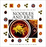 [???]: Noodles & Rice: A Food Lover's Guide to Noodles and Rice