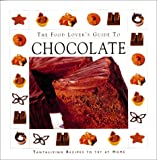 [???]: Chocolate: The Food Lovers Guide to Chocolate