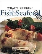 Fish & Seafood by Carol Tennant
