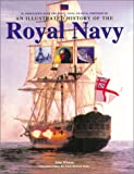 Winton, John: An Illustrated History of the Royal Navy