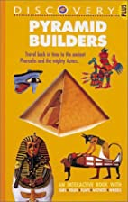 Pyramid Builders (Discovery Plus) by Anita…