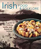 Irish Food & Folklore (Food & Folklore) by…