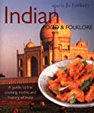 Lethaby, Jo: Indian Food & Folklore