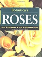 Botanica's Roses: Over 1,000 Pages & over…