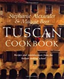 Alexander, Stephanie: Tuscan Cookbook