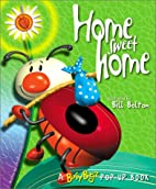 Home Sweet Home (Busy Bugz Pop-Up Series) by…