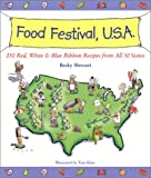 Mercuri, Becky: Food Festival, U.S.A.: Red, White, and Blue Ribbon Recipes from All 50 States