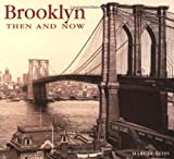 Reiss, Marcia: Brooklyn Then and Now