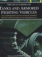 The Encyclopedia of Tanks and Armored…