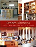 Thompson, Helen: Dream Kitchens: Recipes and Ideas for Modern Kitchens