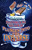 Padgett, JoAnn: Uncle John's Bathroom Plunges into the Universe