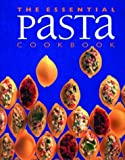 Stephen, Wendy: The Essential Pasta Cookbook