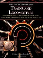 The Encyclopedia of Trains and Locomotives:…
