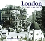 Burstein, Diane: London Then &amp; Now