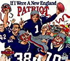 If I Were a New England Patriot (NFL Series)…