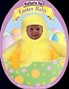 Picture Me Easter Baby (Picture Me) by…