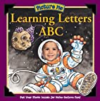 Picture Me Learning Letters A,B,C by Michael…